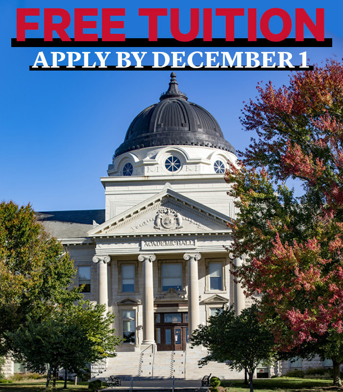 Free tuition. Apply by December 1. Image of Academic Hall.