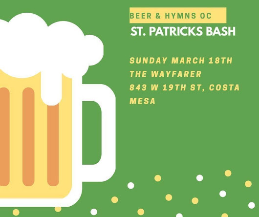 Celebrate St. Patrick's Day with hymns, beer, and U2 on March 18th!