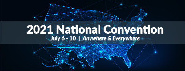 Map of United States with many brightly lit points and connected lines; text reads 2021 National Convention July 6-10 Anywhere and Everywhere