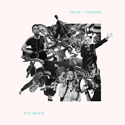 CFC Music - Faith To Favour