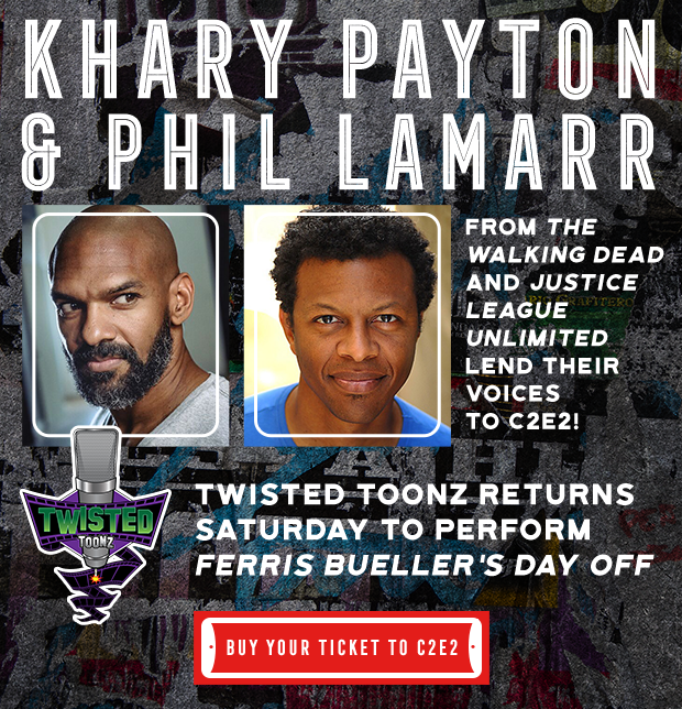 Khary Payton and Phil LaMarr are coming to C2E2
