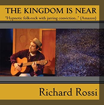 Image result for richard rossi kingdom is near