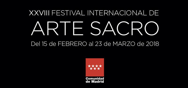 XXVIII Festival Internacional de Arte Sacro | Del 15 de febrero al 23 de marzo de 2018