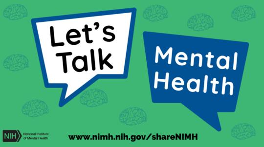 National Institute of Mental Health: Let's Talk Mental Health