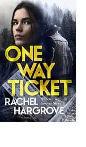 One Way Ticket by Rachel Hargrove