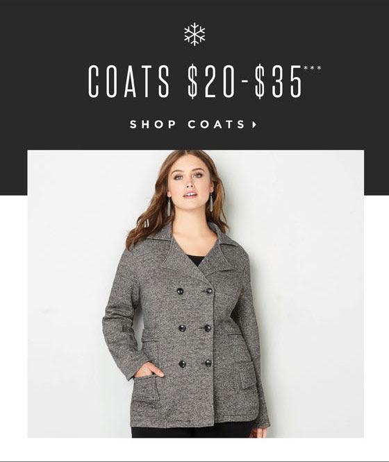 Coats $20-$35!