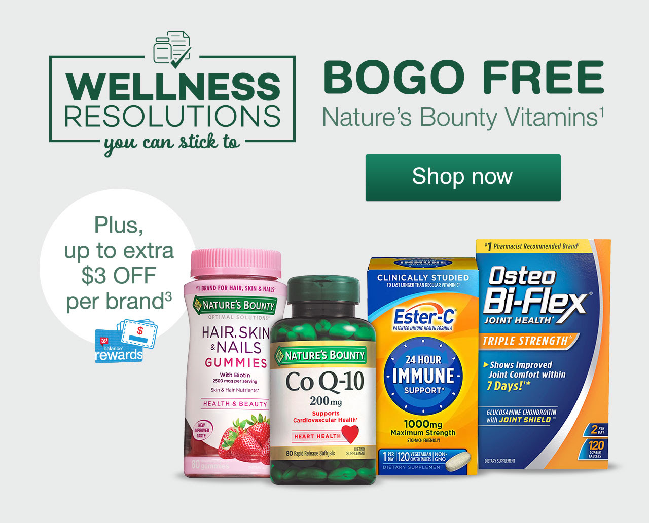 BOGO FREE Nature's Bounty Vitamins. Plus, up to extra $3 OFF per brand.