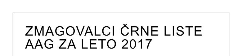 ZMAGOVALCI ČRNE LISTE AAG ZA LETO 2017