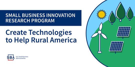 Small Business Innovation Research Program- Creating technologies to help rural America