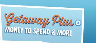 Getaway Plus