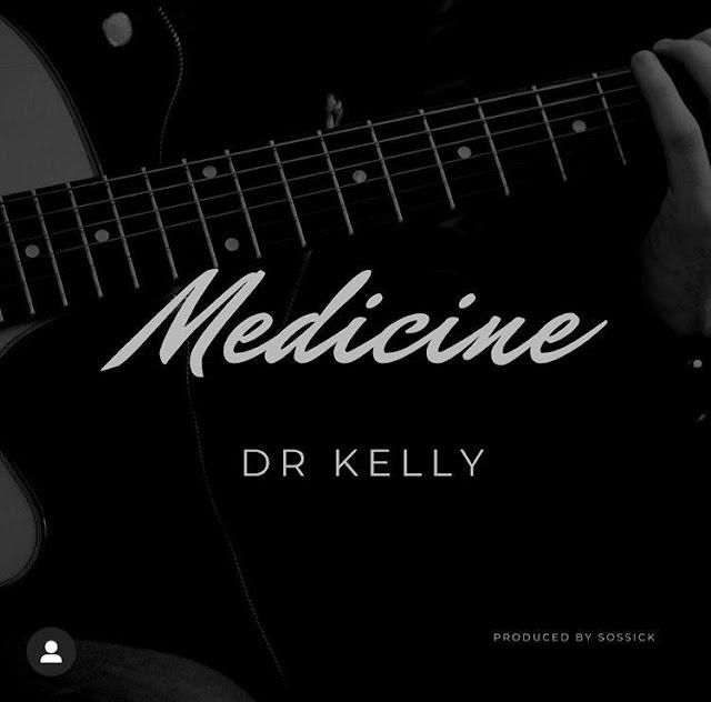 MUSIC: Dr Kelly – Medicine