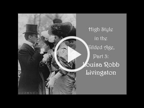 High Style in the Gilded Age: Louisa Robb Livingston