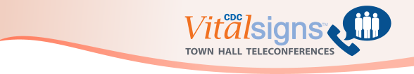 Vital Signs Town Hall Teleconference