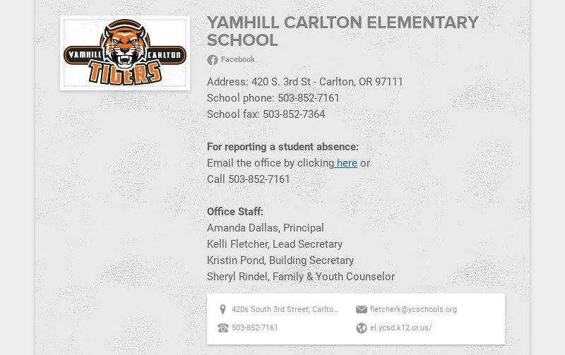 YAMHILL CARLTON ELEMENTARY SCHOOL                         Facebook                         Address: 420 S. 3rd St - Carlton, OR 97111                         School...