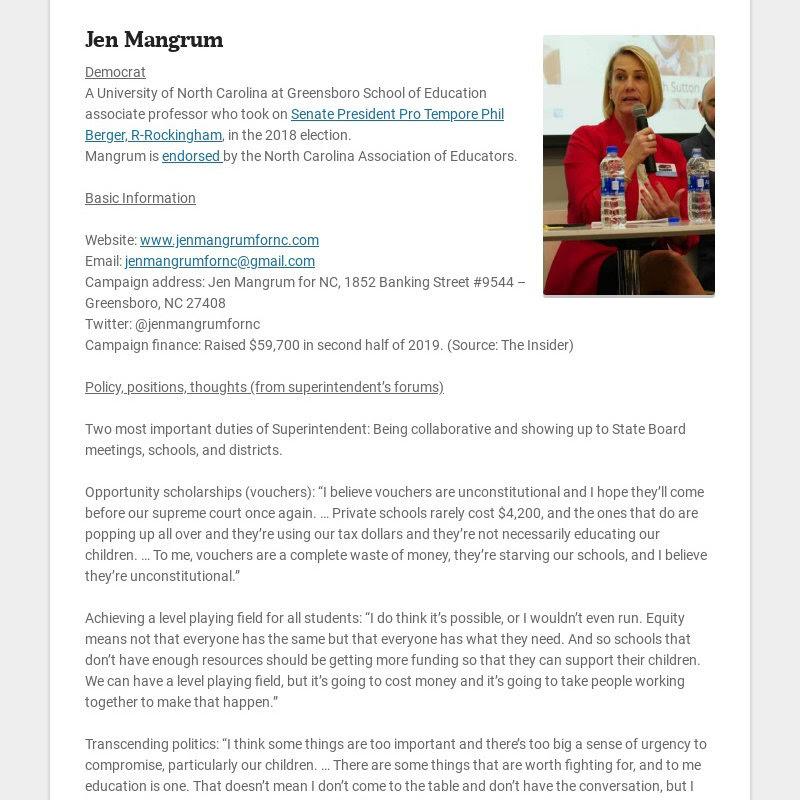 Jen Mangrum Democrat A University of North Carolina at Greensboro School of Education associate...