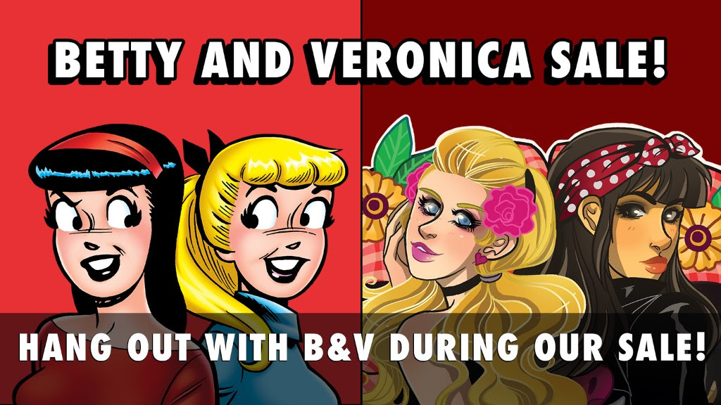 Betty & Veronica Sale!