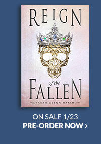 Reign of the Fallen  by Sarah Glenn Marsh ON SALE 1/23   PRE-ORDER NOW