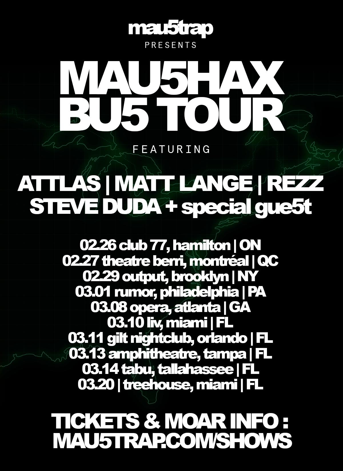 Featuring Attlas | Matt Lange | Rezz | Steve Duda + Special Guest