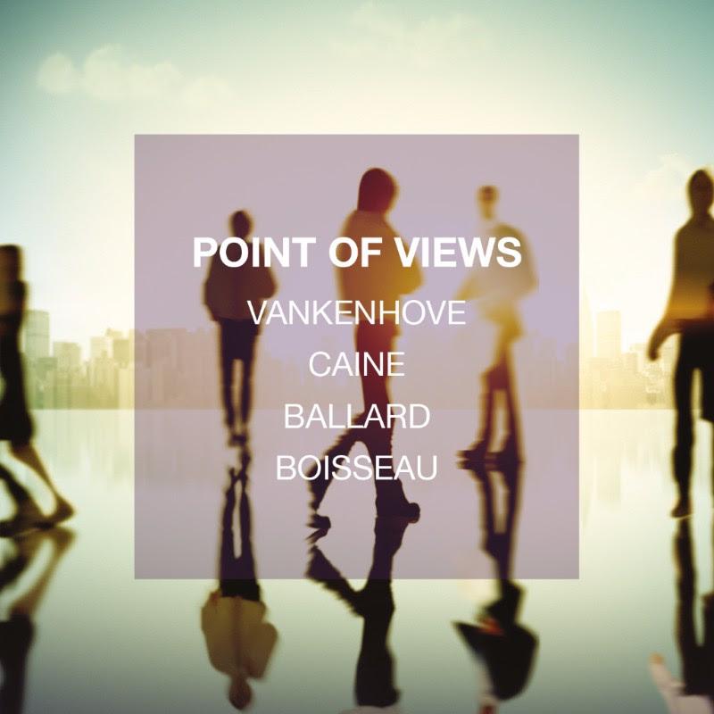 Vankenhove - Caine - Ballard - Boisseau - Point of Views - Cristal Records