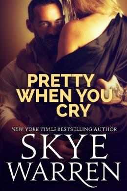 Blitz: Pretty When You Cry by Skye Warren