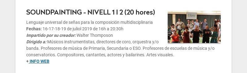 SOUNDPAINTING - NIVELL 1 I 2 (20 hores) Lenguaje universal de señas para la composición...