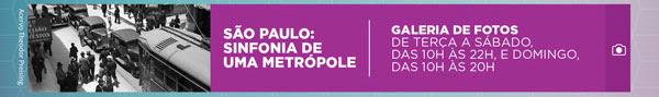 São Paulo: Sinfonia de uma metrópole