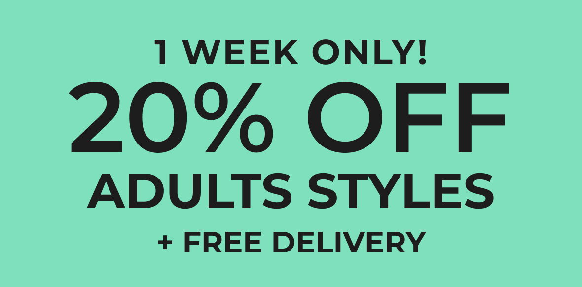 Extra 20% off all adults styles & free delivery banner links to homepage