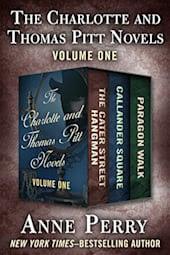 The Charlotte and Thomas Pitt Novels: Volume One