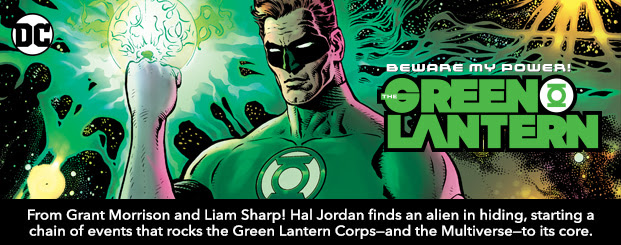 The Green Lantern (2018-) #1 From Grant Morrison and Liam Sharp! Hal Jordan finds an alien in hiding, starting a chain of events that rocks the Green Lantern Corps—and possibly the Multiverse—to its core.