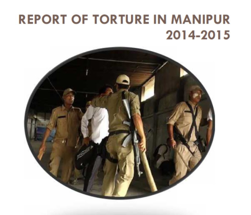 Report Of Torture In Manipur 2014-2015