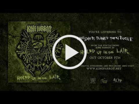 KING PARROT - Banished, Flawed then Docile (Audio)