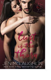 Lust Is the Thorn by Jen McLaughlin