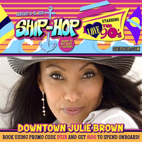 Ship-Hop hosted by Downtown Julie Brown