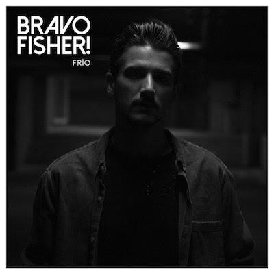 Bravo Fisher! estrena Frío