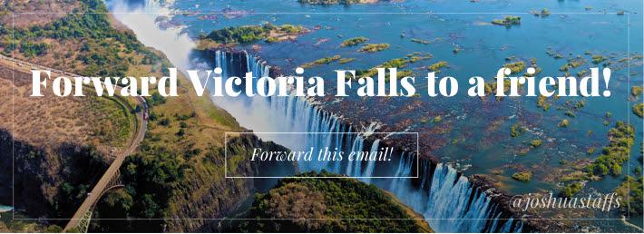 Forward Victoria Falls to a Friend