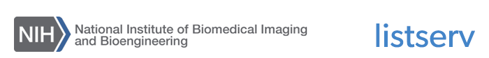 national institute of biomedical imaging and bioengineering - listserv