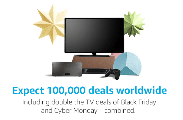 Expect 100,000 deals worldwide, including double the TV deals of Black Friday and Cyber Monday--combined.