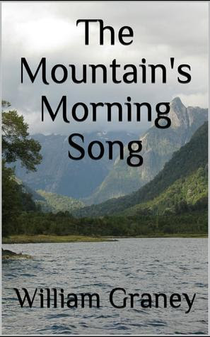 The Mountain's Morning Song by William Graney