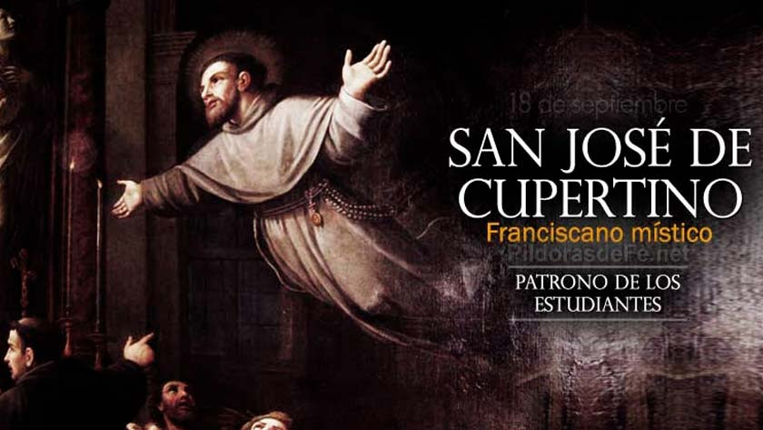 san jose de cupertino franciscano mistico santo que podia volar patrono de los estudiantes biografia vida