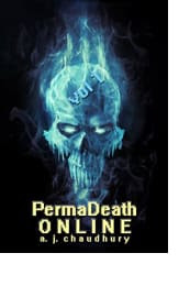 PermaDeath Online: Vol. 1