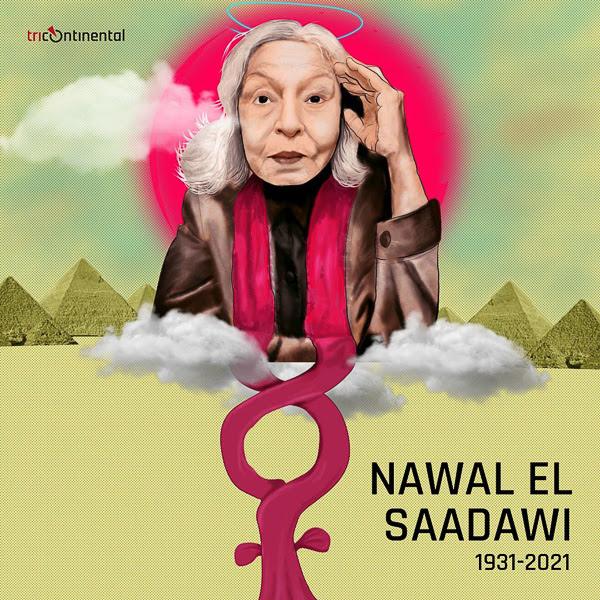Otman Ghalmi (Democratic Way/Morocco), Dr. Nawal El-Saadawi (1931-2021), 2021.