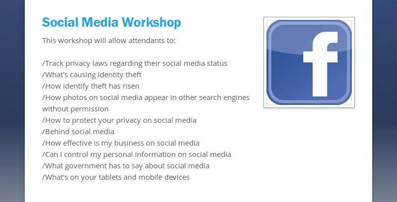 Social Media WorkshopThis workshop will allow attendants to:/Track privacy laws regarding their...