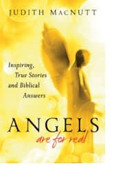 Angels Are for Real by Judith MacNutt