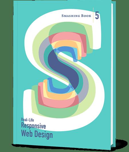Real-Life Responsive Design, a new Smashing Book 5