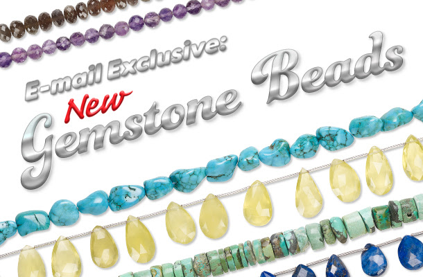 E-Mail Exclusive: Gemstone Beads