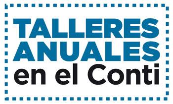 Inscripción abierta para los talleres anuales del Conti