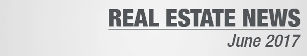 Real Estate News June 2017