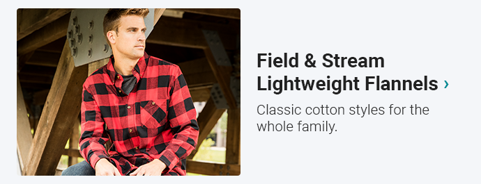 Field & Stream Lightweight Flannels | Classic cotton styles for the whole family.