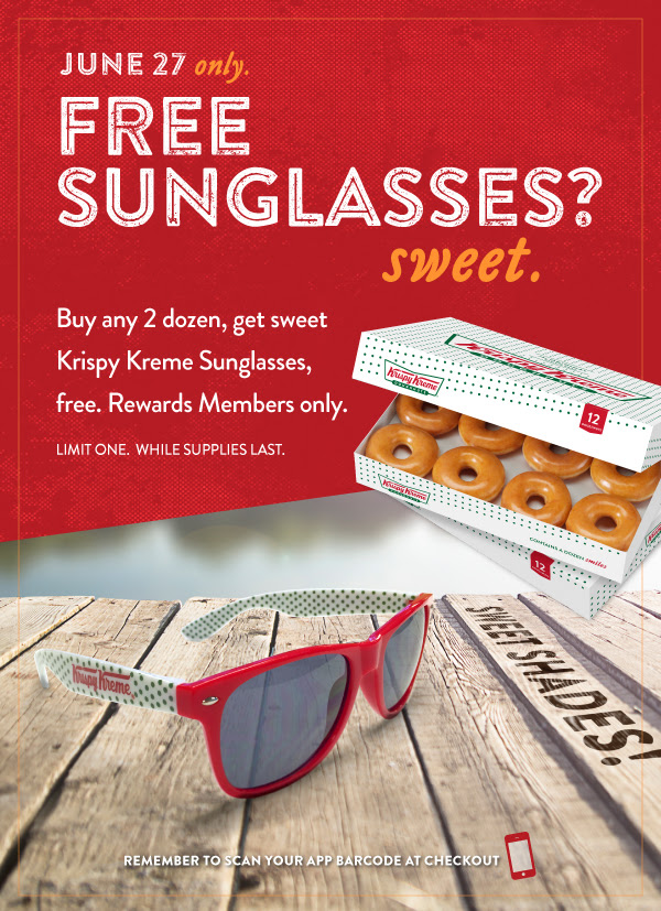 Buy any 2 dozen, get a pair of Krispy Kreme sunglasses free! 6/27 for Rewards member only.