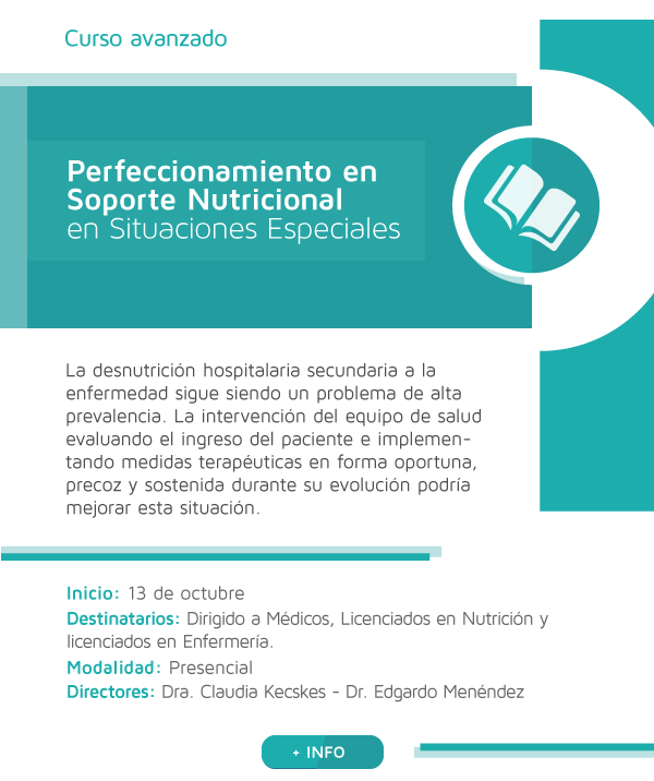 Perfeccionamiento en Soporte Nutricional en Situaciones Especiales